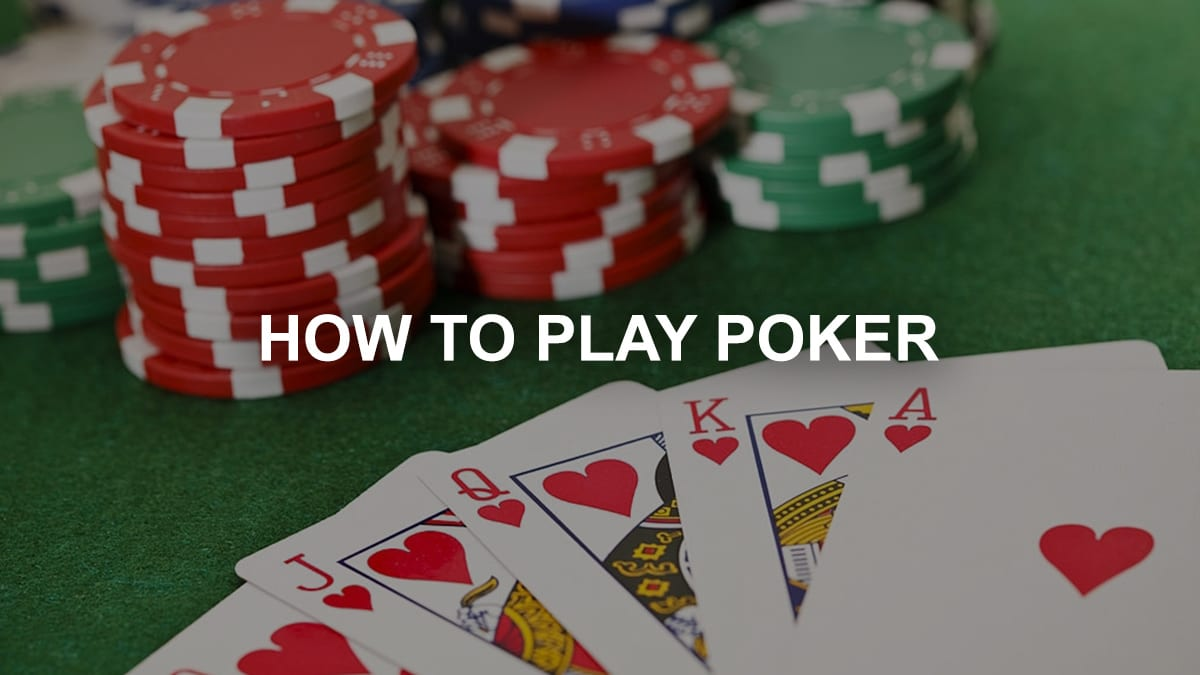 How to Play Poker - Guide, Tips & Strategies